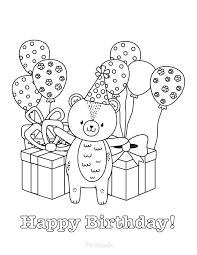 A teddy bear has such a nice life! 55 Best Happy Birthday Coloring Pages Free Printable Pdfs