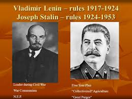 post wwi russia vladimir lenin rules joseph stalin rules vladimir lenin rules 1917 1924 joseph stalin rules 1924 1953 leader during