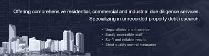 Real Estate Due Diligence Services Property Lien Search Services