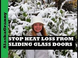 stop heat loss from sliding glass door