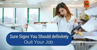 15 Absolutely Sure Signs You Should Quit Your Job - Wisestep