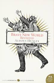 brave new world essay prompts brave new world study guide from the  brave new world re ed aldous huxley amazon brave new world re ed aldous huxley 9780060898526