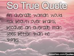 Beauty Brains And Brawn Quotes Best Of Quotes About Beauty With Brains 24 Quotes