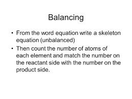 balancing from the word equation write a skeleton equation unbalanced