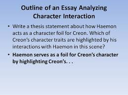 english ii honors daily warm up review the  outline of an essay analyzing character interaction write a thesis statement about how haemon acts as