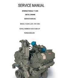International Navistar T444E Diesel Engine 1997-2003 Service Manual ...
