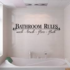 bathroom rules quote bathroom wall
