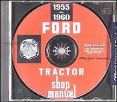 cd 1955 1960 ford 600 thru 901 series tractor repair shop manual cd 1955 1960 ford 600 thru 901 series tractor shop manual