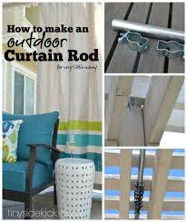 how to make an outdoor curtain rod for very little money
