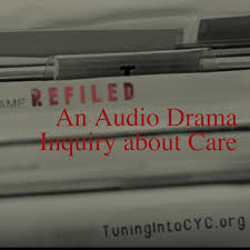 ReFiled: An Audio Drama Inquiry about Care