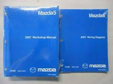 mazda5 manual 2007 mazda 5 service workshop repair manual wiring diagrams set