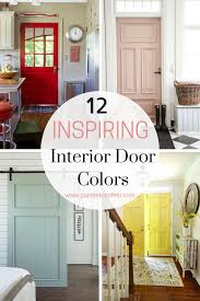 interior door painting ideas. 12 Inspiring Interior Door Paint Colors. Brand And Color Names Provided For Each Listed Painting Ideas O