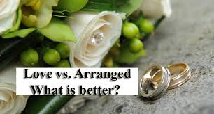 love marriage vs arranged marriage what is better  love marriage vs arranged marriage 2 copy