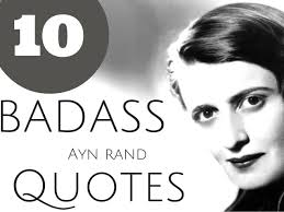 Ayn Rand Quotes Inspiration 48 Badass Ayn Rand Quotes