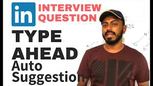 System Design Interview Questions Amazon Amazon Interview Question System Design Architecture For Auto Suggestions Type Ahead