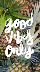 cute pineapple wallpaper. pineapple good vibes only iphone background cute wallpaper o