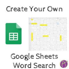 Create A Word Template Make Your Own Word Search In Google Sheets Teacher Tech