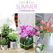 Quick and Easy Summer Centerpieces