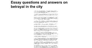 essay questions and answers on betrayal in the city google docs