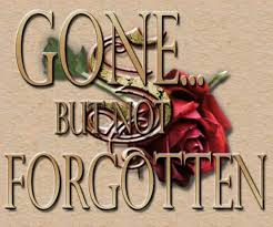 Gone But Not Forgotten Quotes Classy Gone But Not Forgotten Quotes Alluring 48 Best Gone But Not
