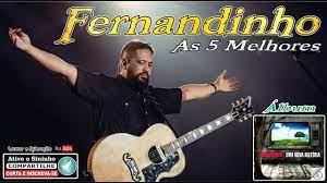 Fernandinho ''As 5 Melhores'' (Álbum Uma Nova Historia) - YouTube