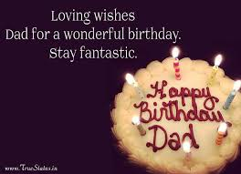 Birthday Quotes For Dad New Happy Birthday Quotes For Dad From Daughter Son With Greeting Images