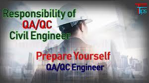 Responsibility Of Qa Qc Civil Engineer Documentation Of Quality Engineer At Site