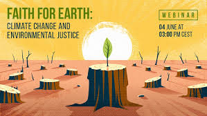 Faith for Earth: Climate Change and Environmental Justice