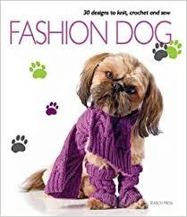 <b>Fashion Dog</b>: Various, .: 0693508006591: Amazon.com: Books