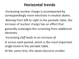 Lecture 5 Trends in Atomic Properties. Energies and sizes -The ...