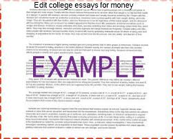 edit college essays for money college paper writing service edit college essays for money s one child policy essay papers how to write a