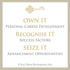 quotes we love key talent development asia blog key talent development asia career development own it recognise it seize it