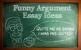 funny argumentative essay topic ideas letterpile