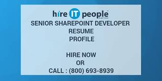 sharepoint developer resume senior sharepoint developer resume profile hire it people we get