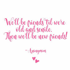 New Friends Quotes Classy Awesome Best Friend Quotes To Share With A Friend Skip To My Lou