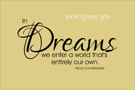 Dumbledore Quote About Dreams Best Of Harry Potter Quote Wall Decal 'In Dreams We Enter A World