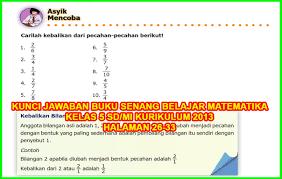 …jawaban matematika kunci jawaban buku siswa senang belajar matematika kelas 4 kurikulum 2013 revisi 2018 halaman 197, 198, 199, 200. Jelajah Matematika Sd Kelas 5 Beserta Kunci Jawabannya Ilmusosial Id
