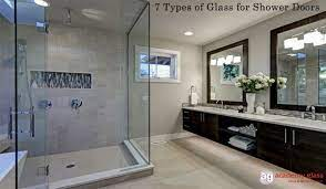 7 kinds of glass used for shower doors