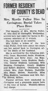 "Myrtle Hopkins Fuller, Obit - 1 Dec 1933. Daughter of Wilburn ""Harry"" and  Lavinia Hopkins - Newspapers.com"