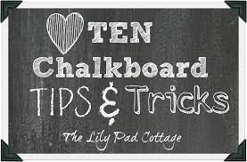 ten chalkboard tips and tricks