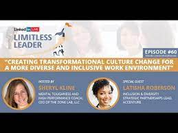 Creating Transformational Culture Change - an Interview with Latisha  Roberson - YouTube