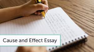 to write a cause and effect essay on any topic how to write a cause and effect essay on any topic