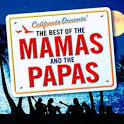 California Dreamin': The Best of the Mamas & the Papas [Universal]