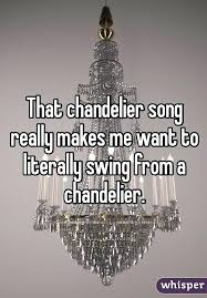 sia chandelier full age for gonna swing from the chandelier meaning swing from the