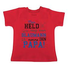 Sprüche Baby Mein Held Trägt Einen Blaumann 6 12 Monate Rot Bz02 Baby T Shirt Kurzarm