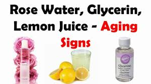 rose water glycerin and lemon juice homemade moisturizer to prevent aging signs you
