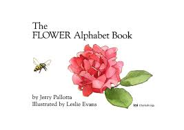the flower alphabet book by jerry pallotta grandma annii s story time you