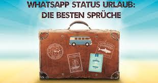 Bildergalerie Coole Sprüche Bilder Für Den Whatsapp Status Urlaub