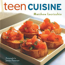 Teen cuisine by matthew locricchio