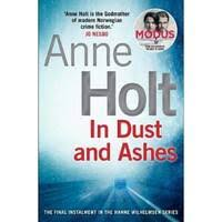 In Dust and Ashes de Anne Holt - eMAG.ro
